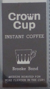 BROOKE BOND - WHY IS CROWN CUP MEDIUM ROASTED? (ADVERT CARD)